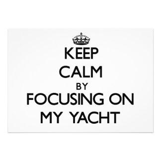 Keep Calm by focusing on My Yacht Invitation