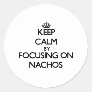 Keep Calm by focusing on Nachos Stickers