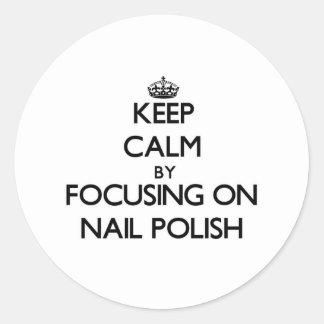 Keep Calm by focusing on Nail Polish Sticker