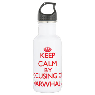 Keep calm by focusing on Narwhals 18oz Water Bottle