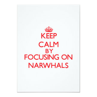 Keep calm by focusing on Narwhals Personalized Invitations