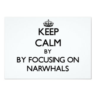 Keep calm by focusing on Narwhals Personalized Invites