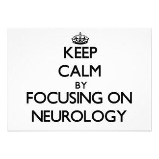 Keep Calm by focusing on Neurology Invites