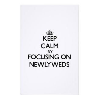Keep Calm by focusing on Newlyweds Stationery