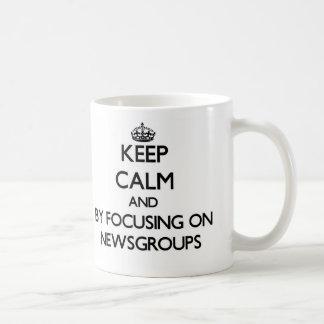 Keep calm by focusing on Newsgroups Classic White Coffee Mug