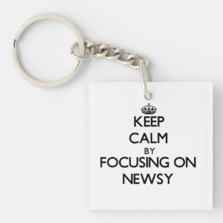 Keep Calm by focusing on Newsy Single-Sided Square Acrylic Keychain