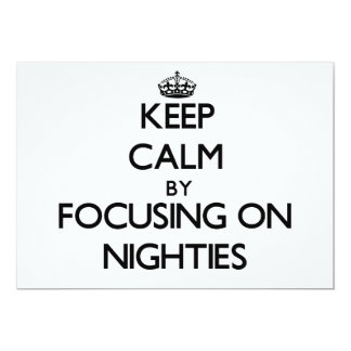 Keep Calm by focusing on Nighties Personalized Invitation