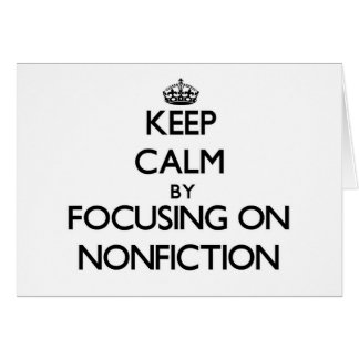Keep Calm by focusing on Nonfiction Cards