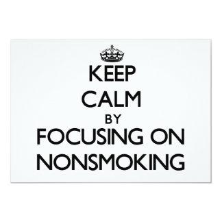 Keep Calm by focusing on Nonsmoking Custom Announcements
