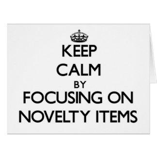 Keep Calm by focusing on Novelty Items Card