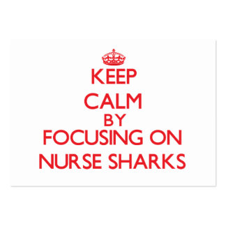 Keep calm by focusing on Nurse Sharks Large Business Cards (Pack Of 100)