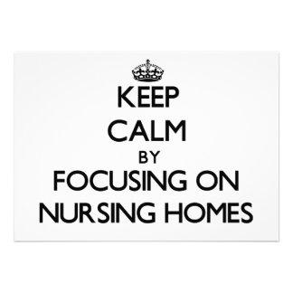 Keep Calm by focusing on Nursing Homes Custom Invitation