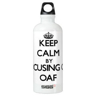 Keep Calm by focusing on Oaf SIGG Traveler 0.6L Water Bottle