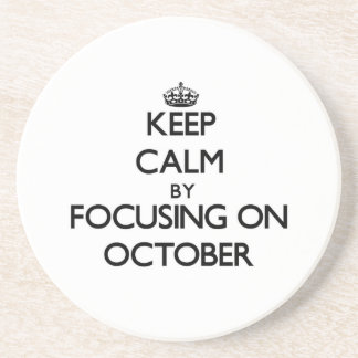 Keep Calm by focusing on October Coaster