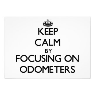 Keep Calm by focusing on Odometers Custom Announcements