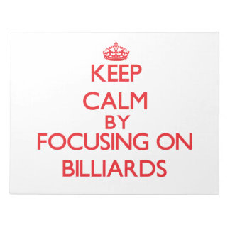 Keep calm by focusing on on Billiards Scratch Pad