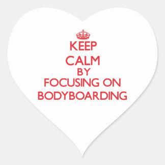Keep calm by focusing on on Bodyboarding Heart Sticker