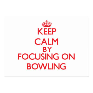Keep calm by focusing on on Bowling Business Card