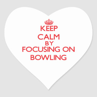 Keep calm by focusing on on Bowling Stickers