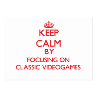 Keep calm by focusing on on Classic Videogames Large Business Cards (Pack Of 100)