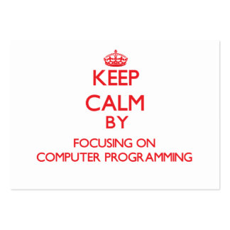 Keep calm by focusing on on Computer Programming Large Business Cards (Pack Of 100)