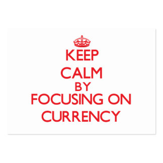 Keep calm by focusing on on Currency Large Business Cards (Pack Of 100)