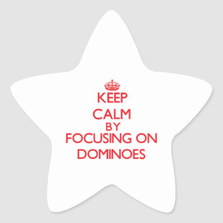 Keep calm by focusing on on Dominoes Star Stickers