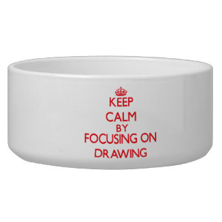 Keep calm by focusing on on Drawing Dog Water Bowls