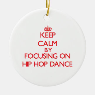 Keep calm by focusing on on Hip Hop Dance Double-Sided Ceramic Round Christmas Ornament