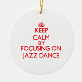 Keep calm by focusing on on Jazz Dance Double-Sided Ceramic Round Christmas Ornament