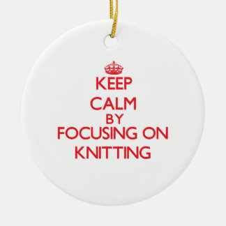 Keep calm by focusing on on Knitting Double-Sided Ceramic Round Christmas Ornament