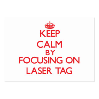 Keep calm by focusing on on Laser Tag Business Card Template