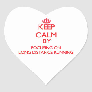 Keep calm by focusing on on Long Distance Running Heart Stickers