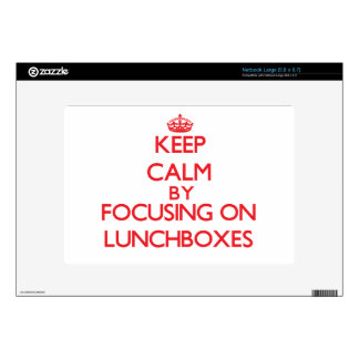 Keep calm by focusing on on Lunchboxes Decal For Netbook