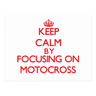 Keep calm by focusing on on Motocross Post Card