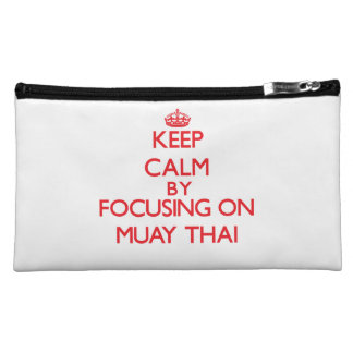 Keep calm by focusing on on Muay Thai Cosmetic Bags