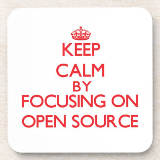 Keep calm by focusing on on Open Source Drink Coasters