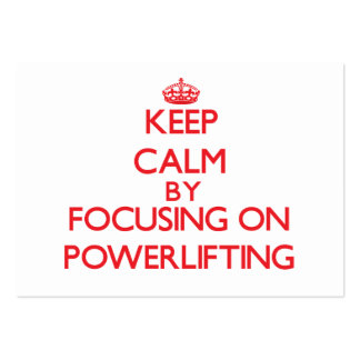 Keep calm by focusing on on Powerlifting Business Card