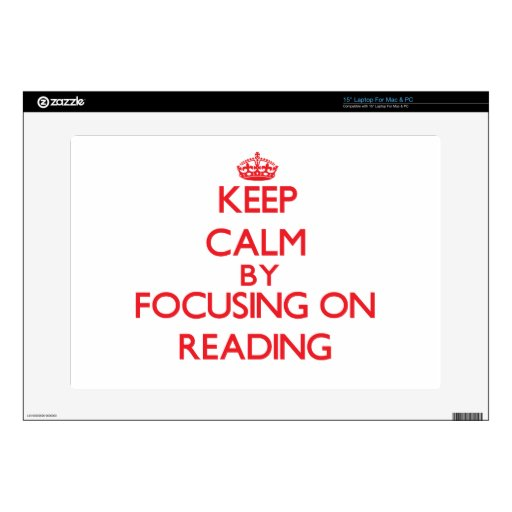 Keep calm by focusing on on Reading Decal For Laptop