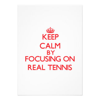 Keep calm by focusing on on Real Tennis Personalized Announcements