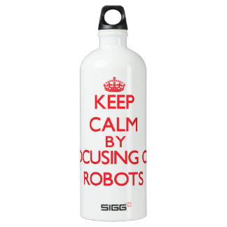 Keep calm by focusing on on Robots SIGG Traveler 1.0L Water Bottle