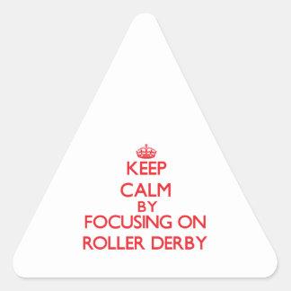 Keep calm by focusing on on Roller Derby Sticker