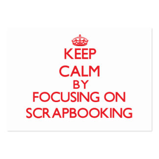 Keep calm by focusing on on Scrapbooking Business Card Template