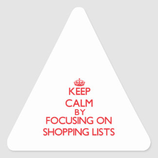 Keep calm by focusing on on Shopping Lists Sticker