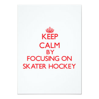 Keep calm by focusing on on Skater Hockey Cards