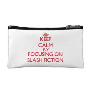 Keep calm by focusing on on Slash Fiction Cosmetic Bag