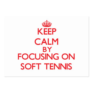 Keep calm by focusing on on Soft Tennis Large Business Cards (Pack Of 100)
