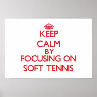 Keep calm by focusing on on Soft Tennis Print