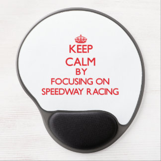 Keep calm by focusing on on Speedway Racing Gel Mouse Pad