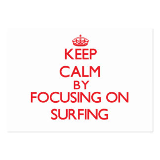 Keep calm by focusing on on Surfing Business Cards